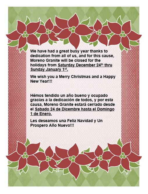 Moreno Granite Will Be Closed From December 24th to January 1st
